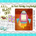 3, 2, 1... blast off! {a fact family craftivity}