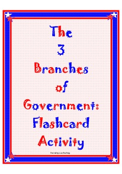 3 Branches of Government - Social Studies - Flashcard Activity