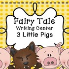3 Little Pigs - Writing Center