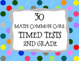 30 Common Core  ** 2nd Grade**  Math Timed Tests (assessme