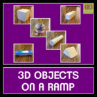 3D Objects on a Ramp - Friction, Force, and Motion