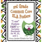"3rd Grade Common Core ELA ""I Can"" Posters PART 2"