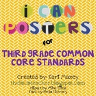 "3rd Grade Common Core ""I Can"" Standard Posters"