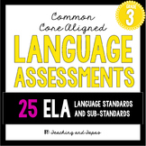 3rd Grade Common Core Language Assessment (ALL 25 ELA Lang