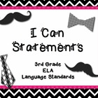 "3rd Grade Common Core Language - ""I Can"" Learning Targets"