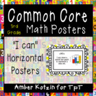 "3rd Grade Common Core Math ""I Can"" Posters - Horizontal Version"