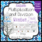 3rd Grade Common Core Multiplication and Division Winter T