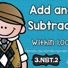 3rd Grade Common Core NBT.2 Add/Subtraction: Math Tasks, E