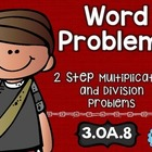 3.OA.8 Word Problems: Math Tasks, Exit Tickets, I Cans 3rd