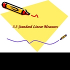 3rd Grade Everyday Math Lesson 3.3 Standard Linear Measures