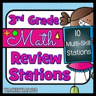 3rd Grade Math Review Stations (10 Multi-Skill Activities)
