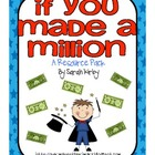 3rd Grade Reading Street - If You Made a Million