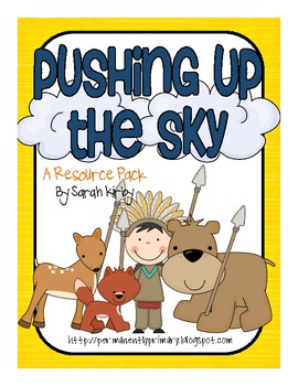 3rd Grade Reading Street - Pushing Up the Sky