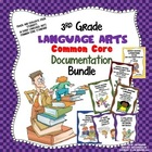 3rd Grade Language Arts Common Core Documentation Kit
