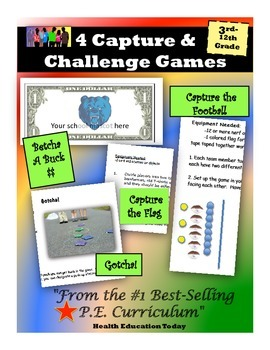 "4 ""Capture and Challenge"" P.E. Games!"