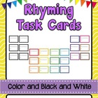 42 Rhyming Task Cards - Color and B&W