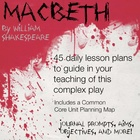 45 Daily Macbeth Lesson Plans With Common Core Map