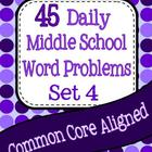 45 Daily Middle School Word Problems - Set 4