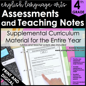 4th Grade Common Core ELA Assessments and Teaching Notes *ALL STANDARDS