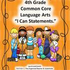 "4th Grade Common Core Language Arts ""I Can Statements."""