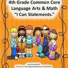 "4th Grade Common Core Language Arts and Math ""I Can Statem"