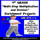 4th Grade Common Core Math MULTI-STEP MULTIPLICATION, DIVI
