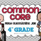 4th Grade Common Core Questioning Jar {220+ questions}