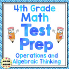 4th Grade Common Core Math Test Prep - Operations and Alge