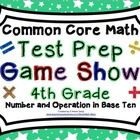 4th Grade Common Core Math Test Prep Game Show Number and