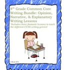 4th Grade Common Core Explanatory, Opinion, and Narrative