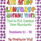 4th Grade Language Mechanics Common Core Morning Work #21-40