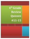 4th Grade Math Review Quizzes #11-15