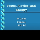 4th Grade Science-Force, Motion, and Energy PowerPoint