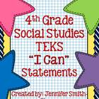 "4th Grade Social Studies TEKS ""I Can"" Statements"