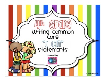 4th Grade Writing I Can Common Core Standards