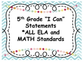 5th Grade Common Core I Can Statements (MATH and ELA)