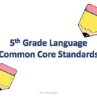 5th Grade Common Core Language Standards for Posting