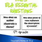5th Grade ELA Common Core Essential Questions