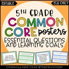 5th Grade ELA Common Core {Essential Questions & Learning