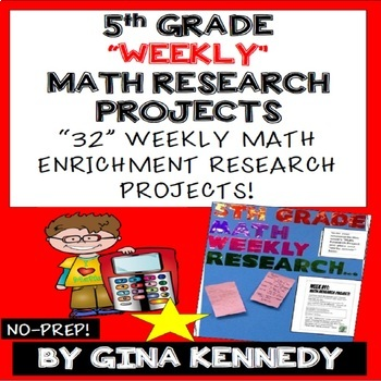 5th Grade Math Enrichment Weekly Research Projects!  Easy Way to Add Rigor!