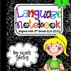5th Grade Language Interactive Notebook (aligned with the