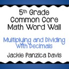 5th Grade Math Common Core Word Wall (Multiplying and Divi