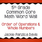 5th Grade Math Common Core Word Wall (Order of Operations