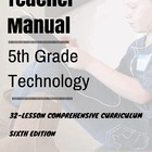5th Grade Technology: 5th Edition--32 Lessons Every 5th Gr
