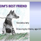 5th Language Arts HM  4.2 Mom's Best Friend Vocabulary PPT