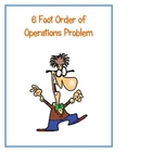 6 Foot  Problem (6th Grade Order Of Operations)