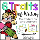 6 Traits of Writing {Mini-Posters for Little Learners}