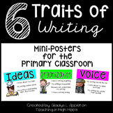 6 Traits of Writing {a Set of Mini-Posters for the Primary