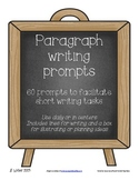 60 Paragraph writing prompts for centers, assessment, home