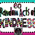60 Random Acts of Kindness Set: 80+ pgs to Build Community